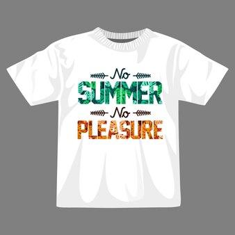 Nessuna estate nessun piacere t shirt design