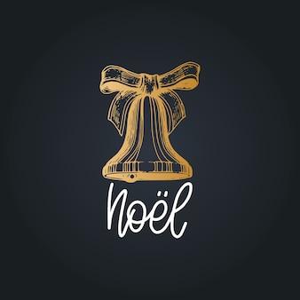 Noel ha tradotto da lettere natalizie francesi. natività campana disegno illustrazione.