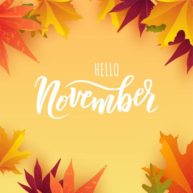 Testo di scritte a mano di novembre con foglie autunnali luminose.
