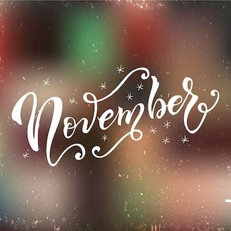 Biglietto postale di novembre. calligrafia moderna stagionale.