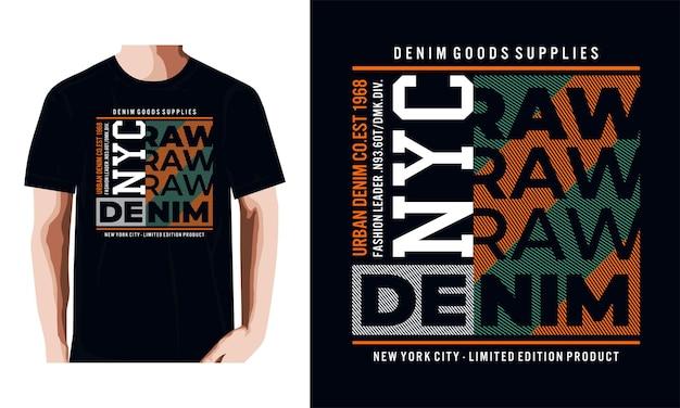 T-shirt e abbigliamento in denim grezzo di new york