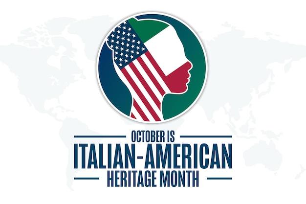 Ottobre è il mese del patrimonio italo-americano. concetto di vacanza. modello per sfondo, banner, carta, poster con iscrizione di testo. illustrazione di vettore eps10.