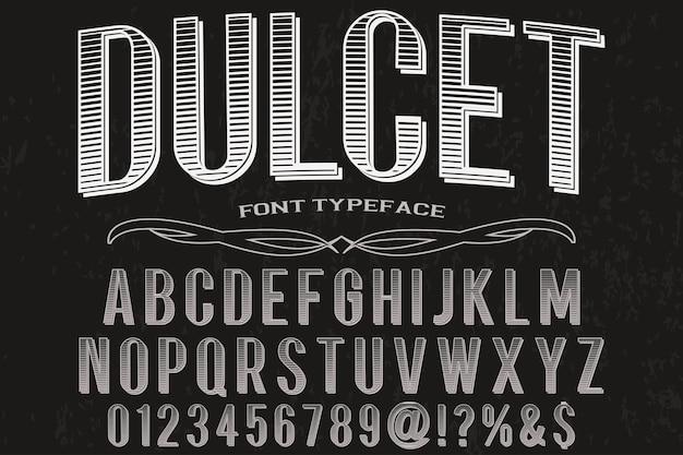 Dulcet di etichetta di alfabeto di vecchio stile