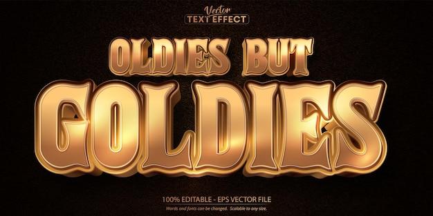 Testo oldies ma goldies, effetto testo modificabile in stile dorato lucido Vettore Premium