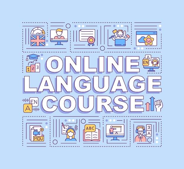 Banner di concetti di parola del corso di lingua online. imparare cose nuove con l'uso delle tecnologie. infografica con icone lineari su sfondo blu. tipografia isolata. illustrazione