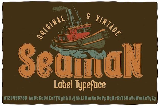 Carattere dell'etichetta originale denominato seaman. carattere vintage per qualsiasi tuo design come poster, t-shirt, logo, etichette ecc.