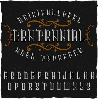 Carattere tipografico di etichetta originale chiamato