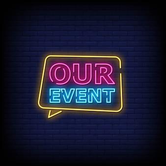 Il nostro evento testo in stile insegne al neon