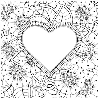 Contorno cornice floreale a forma di cuore in stile mehndi. ornamento di doodle fiore mehndi. illustrazione di tiraggio della mano di contorno. pagina del libro da colorare.