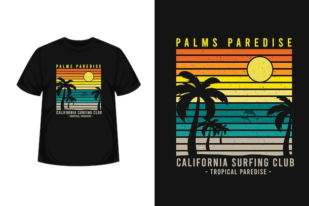 Palms paradise california surfing club merce silhouette t-shirt design