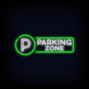 Insegna al neon della zona di parcheggio.