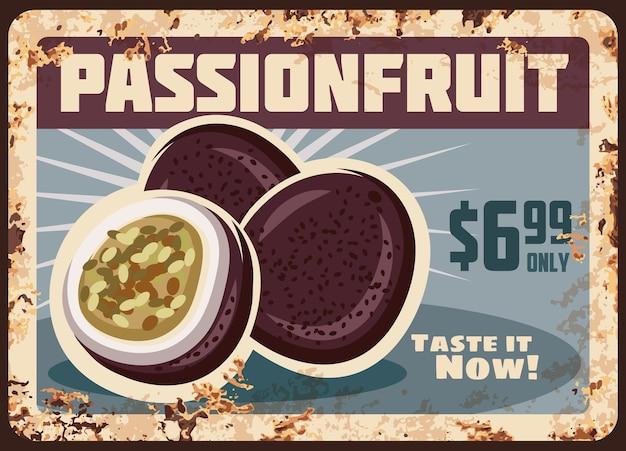 Targa in metallo arrugginito vintage di placca di frutto della passione