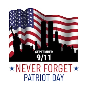 Illustrazione del giorno del patriota. dimenticheremo più recentemente 9\11. 11 settembre, giorno della memoria. illustrazione patriottica di vettore con la bandiera americana e new york
