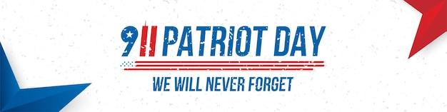 Patriot day 11 settembre 2001 non dimenticheremo mai. iscrizione di carattere con la bandiera degli stati uniti su sfondo bianco. banner per il giorno della memoria del popolo americano. elemento piatto eps 10