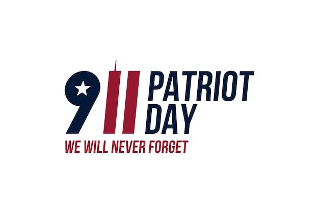 Patriot day 11 settembre 2001 non dimenticheremo mai. iscrizione di carattere con torri gemelle su sfondo bianco. banner per il giorno della memoria del popolo americano. elemento piatto eps 10