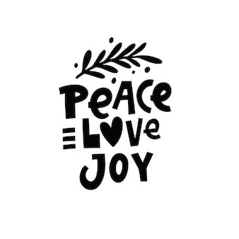 Pace amore gioia moderna tipografia lettering frase illustrazione vettoriale isolato su sfondo bianco