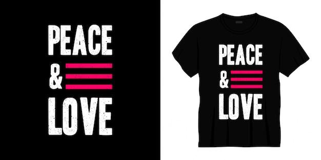 Design t-shirt tipografia pace e amore