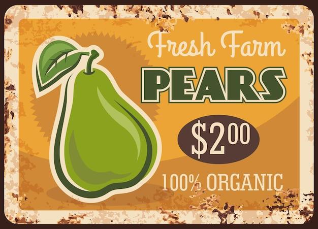 Piastra di metallo arrugginito pera, targa in metallo ruggine vintage con frutta matura del giardino