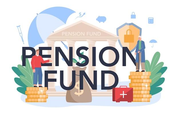 Formulazione tipografica del fondo pensione. risparmio di denaro per la pensione, idea di indipendenza finanziaria. economia e ricchezza, piano pensionistico.