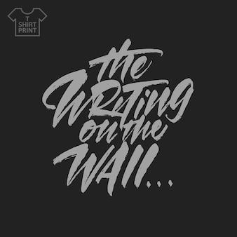 Frase la scritta sul muro su uno sfondo nero in stile lettering. illustrazione vettoriale.