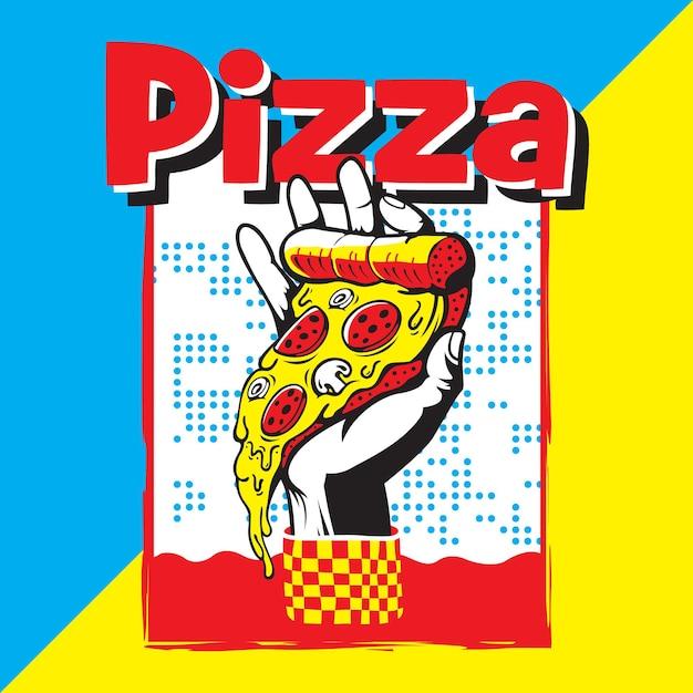 Poster di pizza con disegno a mano che tiene una fetta di pizza