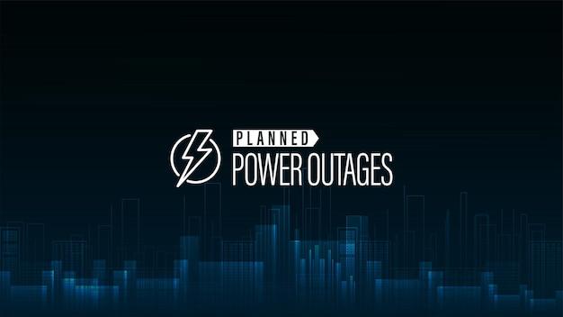 Interruzione di corrente pianificata, poster blu con logo di avviso e città senza elettricità in stile digitale su sfondo