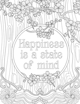 Pianta rampicanti che circondano il messaggio di ispirazione che dice che la felicità è un disegno a tratteggio di uno stato mentale