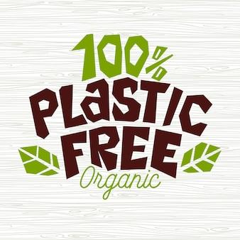 Elemento di design del segno di prodotto organico al cento per cento in plastica gratis per adesivi ecologici