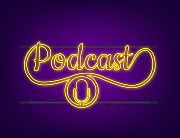 Icona al neon di podcast. distintivo, icona, timbro, logo. icona al neon. illustrazione di riserva di vettore