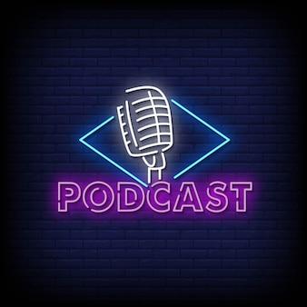 Podcast insegne al neon stile testo vettoriale