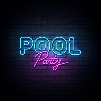 Insegna al neon della festa in piscina, insegna luminosa, insegna leggera. logo party pool neon, emblema. illustrazione