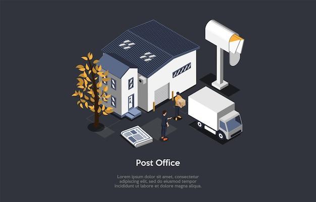 Edificio dell'ufficio postale, spedizione e concetto di servizio di trasporto del prodotto. casa, camion, lavoratore con scatola di cartone e cliente in piedi. illustrazione di vettore. stile 3d del fumetto. composizione isometrica.