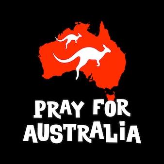 Prega per l'australia. poster di motivazione per aiutare l'australiano nella lotta agli incendi boschivi.