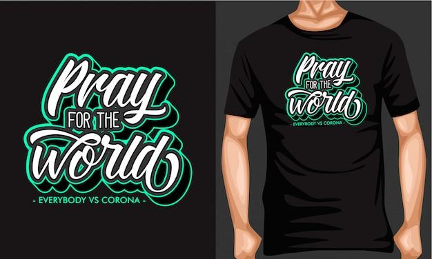 Prega per il mondo lettering t-shirt tipografia