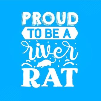 Orgoglioso di essere un topo di fiume scritto a mano disegno vettoriale premium