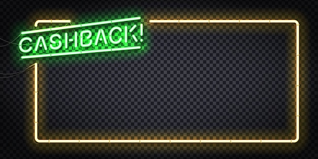 Segno al neon isolato realistico del logo del telaio cashback.