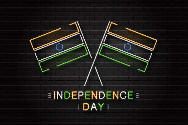 Insegna al neon realistica per il 15 agosto giorno dell'indipendenza dell'india per la decorazione e il rivestimento sullo sfondo della parete.