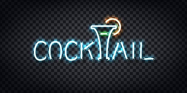 Insegna al neon realistica del logo cocktail night per la decorazione del modello e la copertura sullo sfondo trasparente. concetto di bevande gratuite, happy hour e night club.