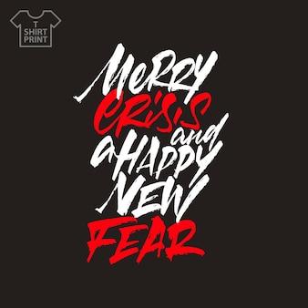 Iscrizione in bianco e rosso merry crisi e happy new fear su uno sfondo nero in stile lettering. l'idea di stampare su magliette. illustrazione vettoriale.