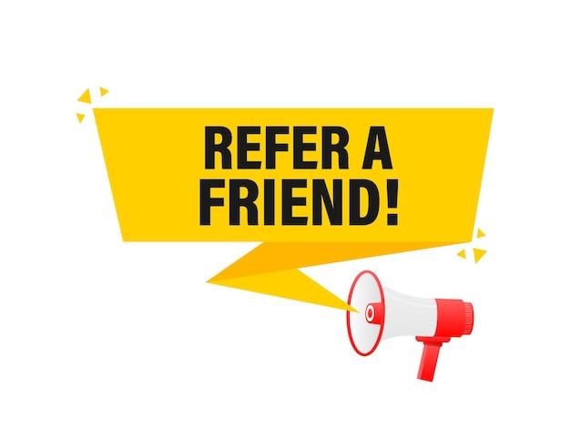 Invita un amico megafono banner giallo in illustrazione di stile 3d.
