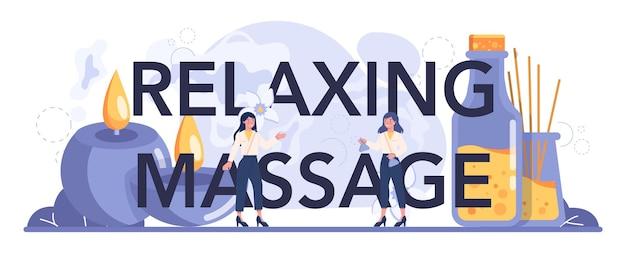 Intestazione tipografica massaggio rilassante. procedura termale nel salone di bellezza.