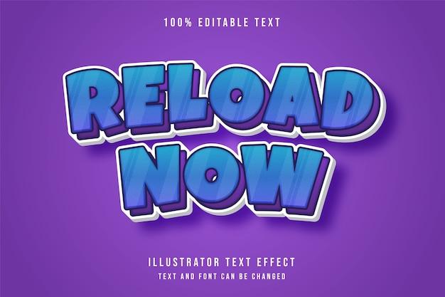 Ricarica ora, effetto di testo modificabile 3d gradazione blu effetto viola in stile fumetto