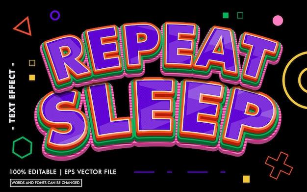 Ripeti lo stile dell'effetto di testo del sonno