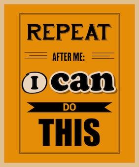 Retro citazione motivazionale.