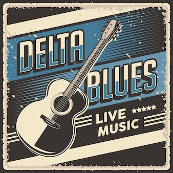 Segno di poster di musica dal vivo retrò vintage delta blues