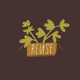 Riutilizza la parola scritta a mano su una scatola di carta artigianale. pianta che cresce in confezione sostenibile. illustrazione dei rifiuti zero.