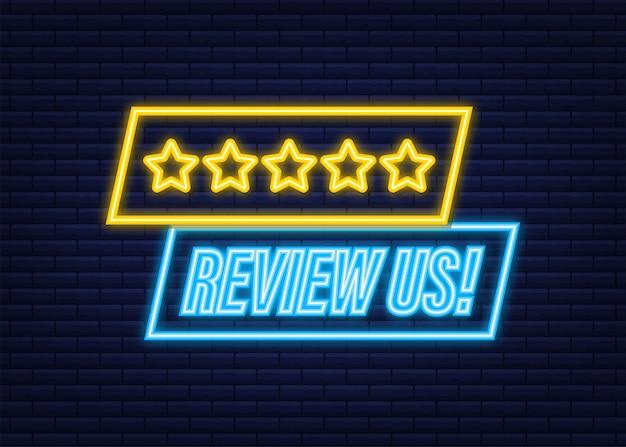 Esaminaci il concetto di valutazione degli utenti. recensisci e valuta l'icona al neon delle stelle. concetto di affari. illustrazione vettoriale.