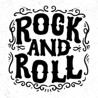 Rock and roll. frase scritta