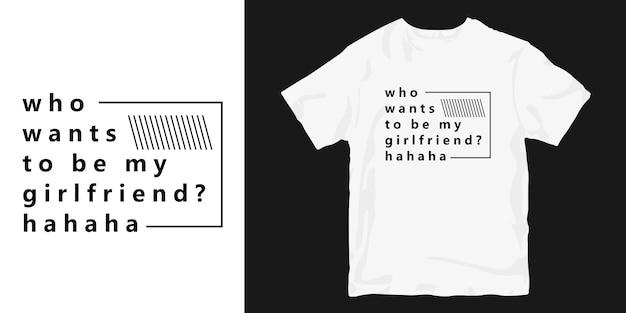 Design divertente t-shirt citazioni slogan divertente romantico