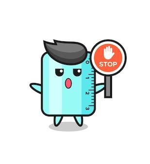 Illustrazione del personaggio del righello con un segnale di stop, design in stile carino per t-shirt, adesivo, elemento logo